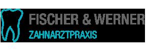 Zahnarztpraxis Fischer und Werner